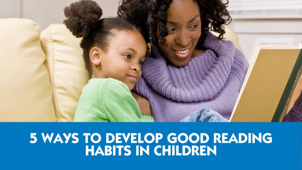 developing-good-reading-habits-in-children