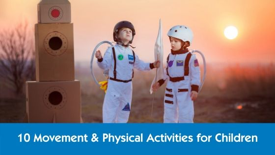 10-movement-&-physical-activities-for-children